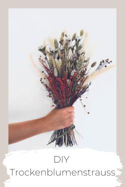 DIY Trockenblumenstrauß